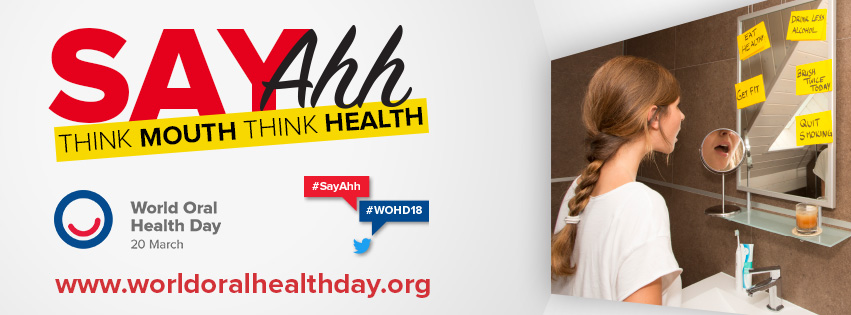 World Oral Health Day 2018 – Your mouth is a mirror to your body